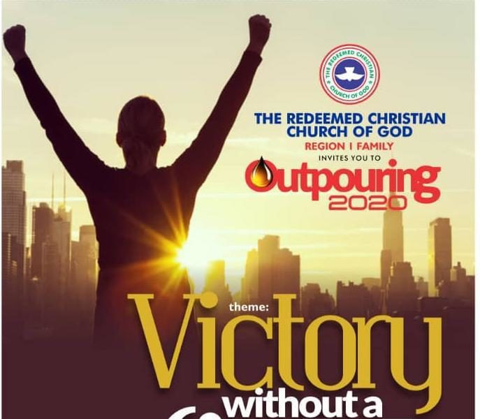 RCCG Region 1 invites You to 'Outpouring 2020', a City-Wide Crusade with Pastor E.A Adeboye | February 9th