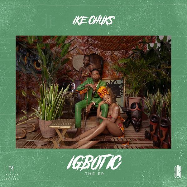 New EP: Ike Chuks – Igbotic