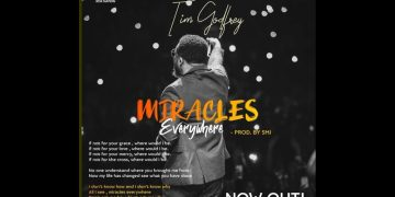 New Music: Tim Godfrey – Miracles Everywhere