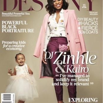 Super Cute: DJ Zinhle & daughter Kairo are Destiny Magazine's May 2018 Cover Girls!