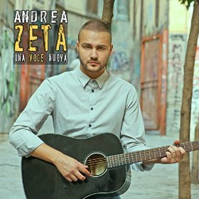 Andrea Zeta - Una Voce Nuova