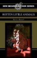 """engl. Cover """"Rotten Little Animals"""""""