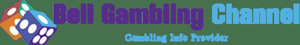 Bell Gambling Channel
