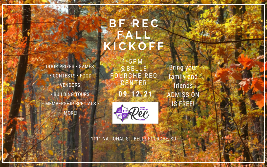 Fall Kickoff Sunday, September 12 at Belle Fourche Rec Center