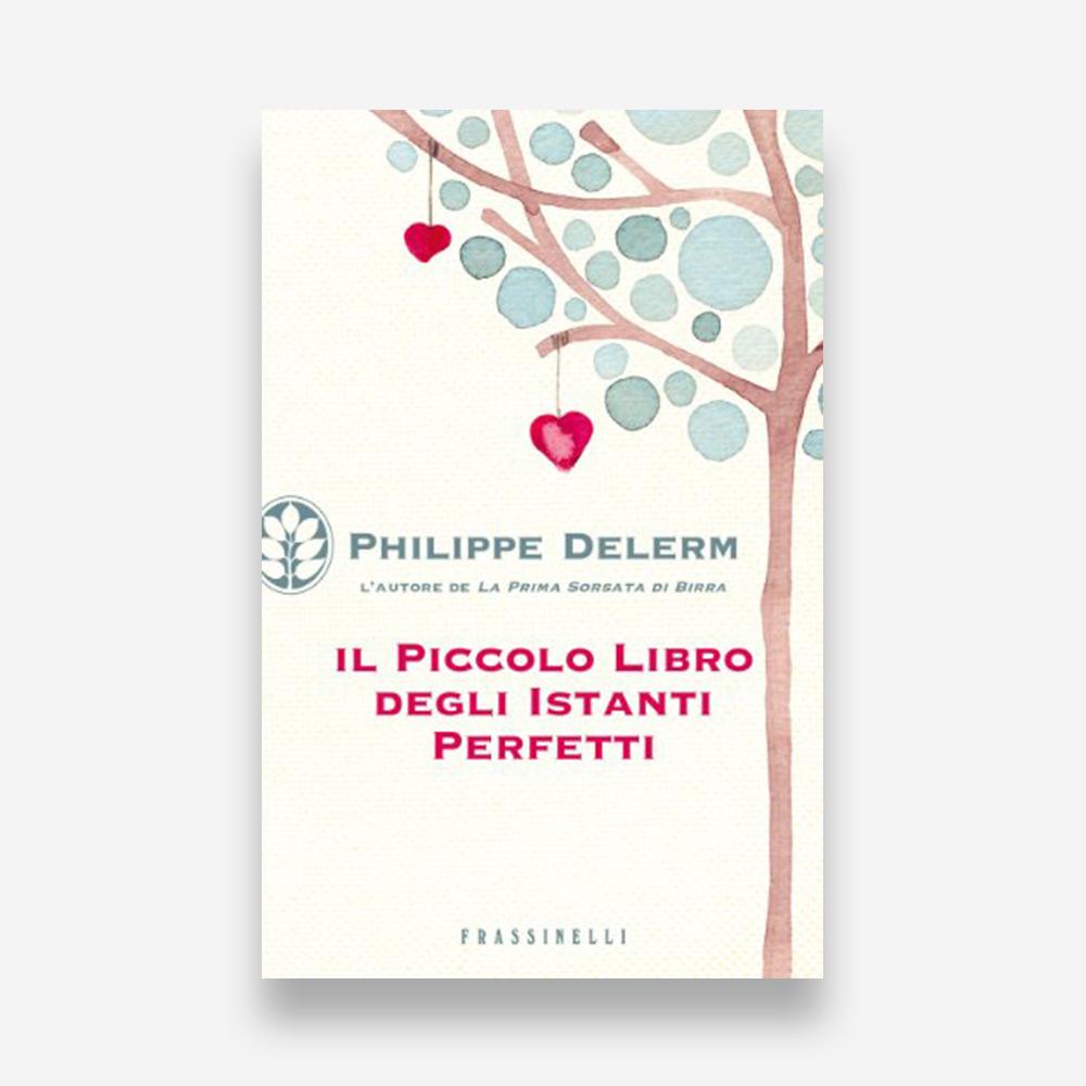 book review: Philippe Delerm, Il Piccolo Libro degli Istanti Perfetti