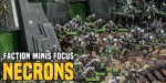 40K: Faction Minis Focus: Necrons