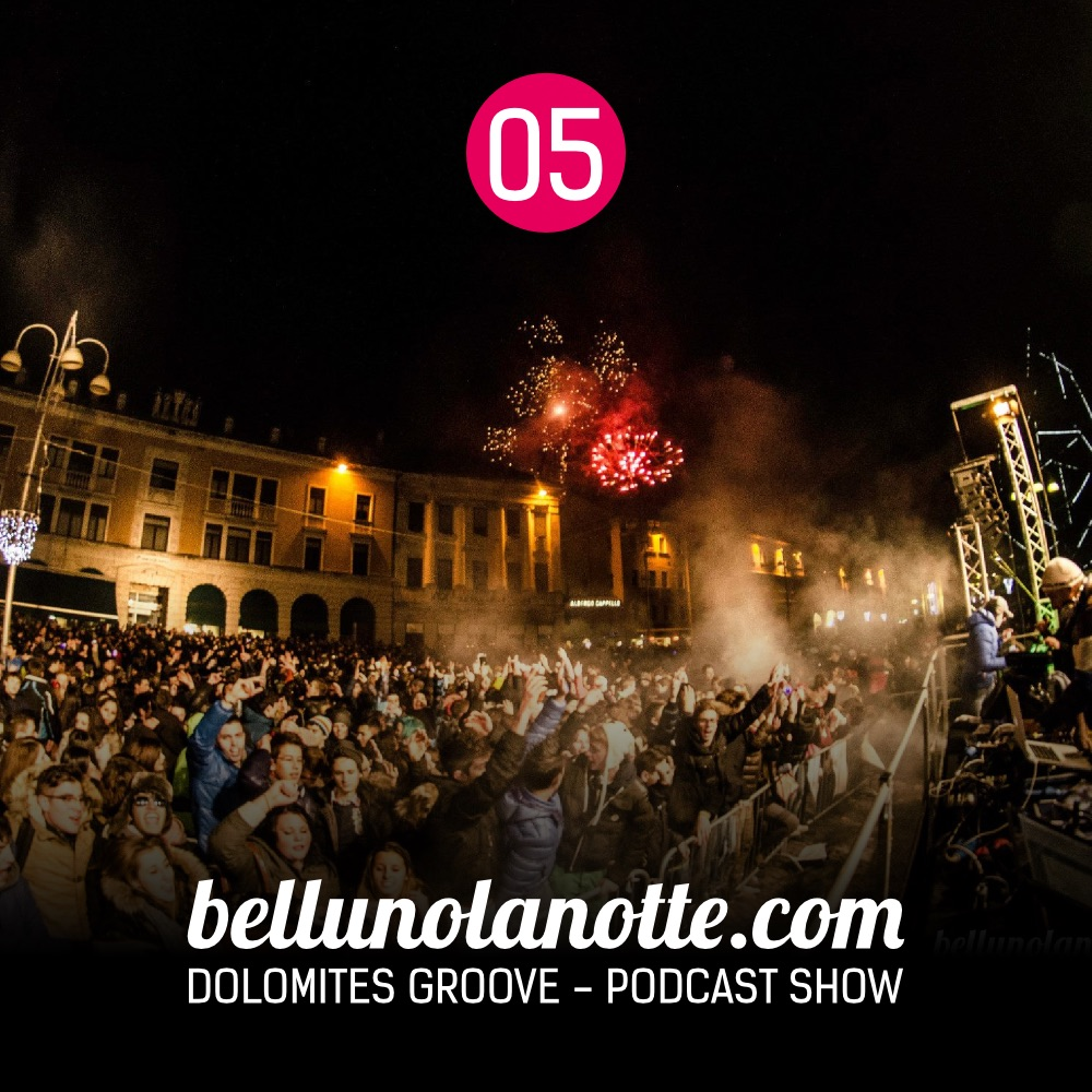 Bellunolanotte podcast 005