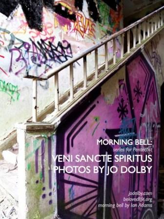morning bell series for Pentecost - veni sancte spiritus