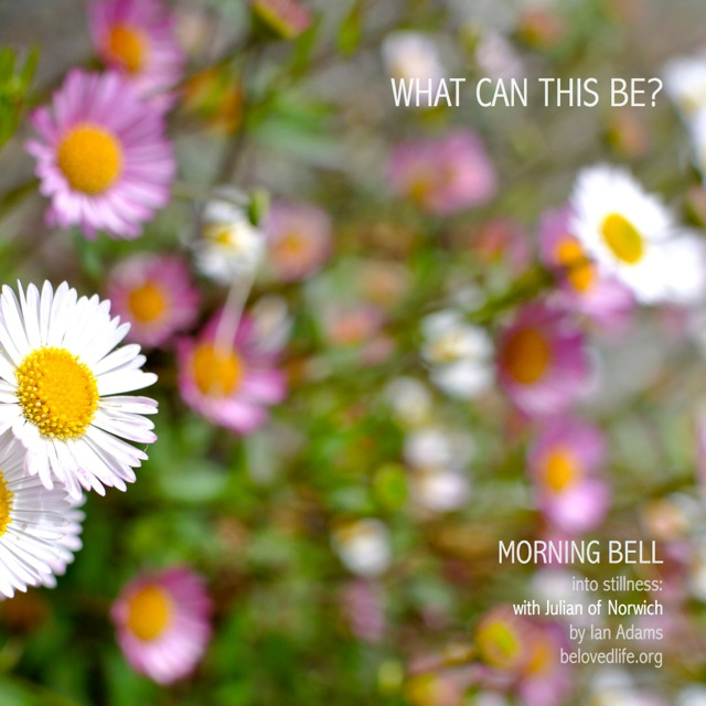 morning bell: with Julian of Norwich