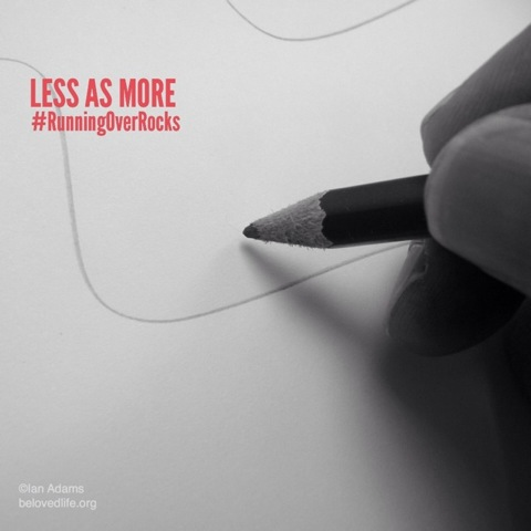beloved life: less as more