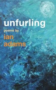 Unfurling: poems
