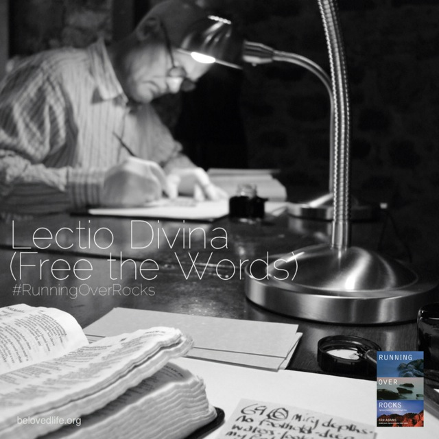 beloved life: lectio divina (free the words)