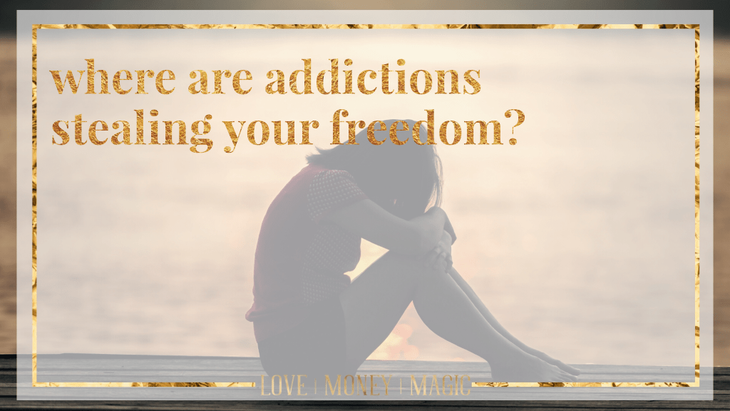 Where%20Are%20Addictions%20Stealing%20Your%20Freedom%3F