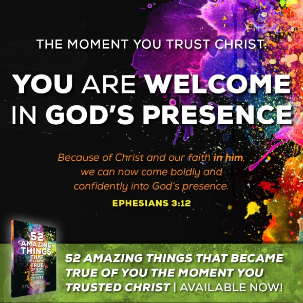 Because of Christ and our faith in him, we can now come boldly and confidently into God's presence (Ephesians 3:12).