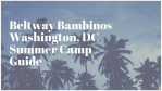 Summer camps in and around Washington, DC