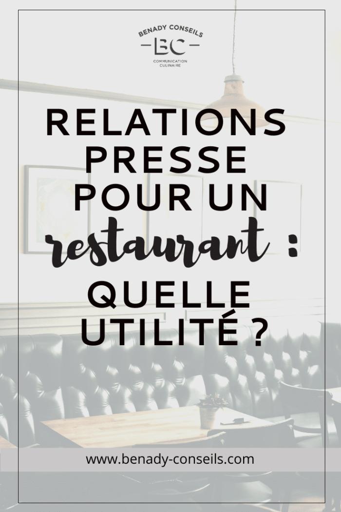 relations presse restaurant pour quoi faire ?