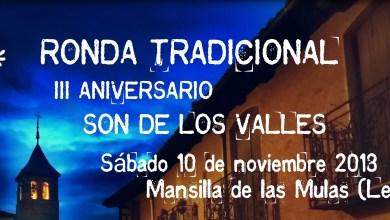 Photo of Ronda Tradicional y Visita Teatralizada, este fin de semana con «Son de los Valles»
