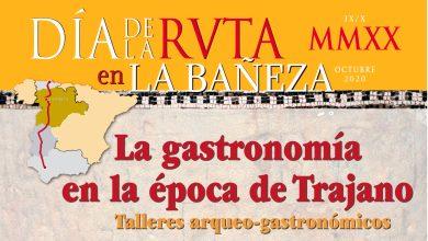Photo of La Bañeza conmemora el Día de la Ruta 2020 con dos talleres arqueo-gastronómicos