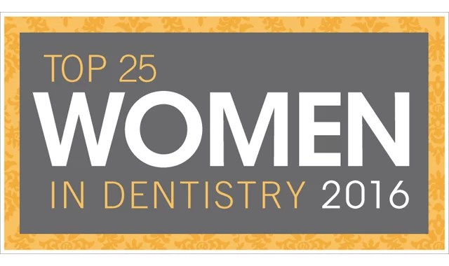Announcing Dental Product Report's Top 25 Women in Dentistry for 2016