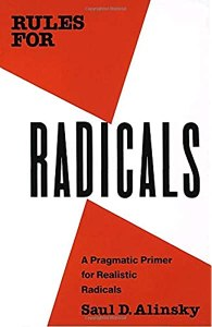 Saul D. Alinsky Rules for Radicals