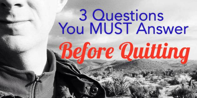 what to consider before you quit