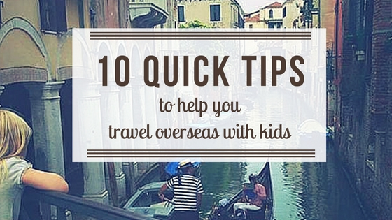 How to Travel With Kids