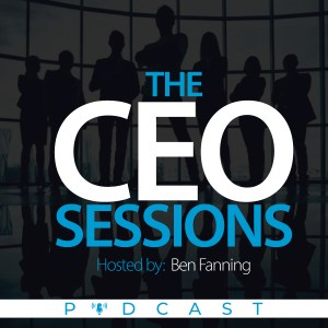 The CEO Session by Ben Fanning