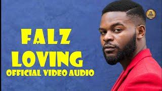 Falz - Loving Official Audio