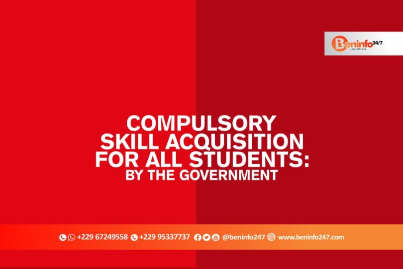 Compulsory skill acquisition for foreign students in Benin Republic: BY THE GOVERNMENT