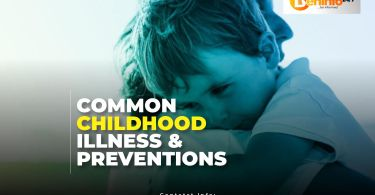 Common childhood illness and Prevention