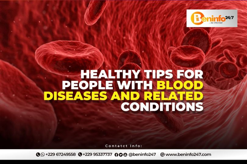 Healthy tips for blood diseases and related condition's