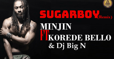 Minjin - Sugar boy Remix ft. Korede Bello & Dj Big N (Official Lyrics Video)