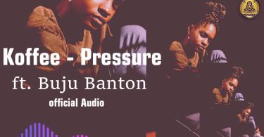 Koffee - Pressure Remix ft. Buju-Banton (Official Audio)
