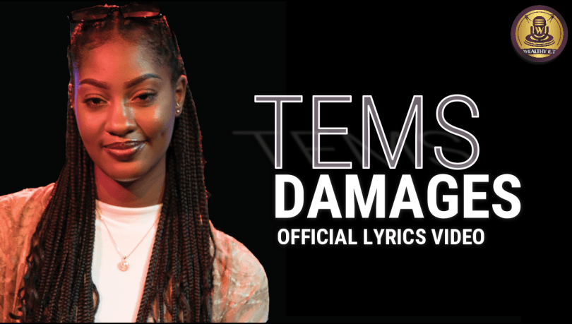 Tems - Damages (Official Lyrics Video)