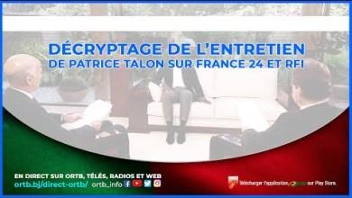 Photo of Décryptage de l'entretien de Patrice TALON sur France 24 et RFI