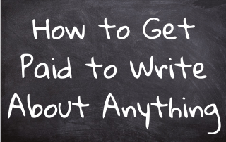 Get Paid to Write About Anything