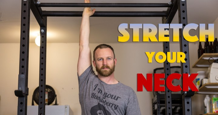 stretch your neck