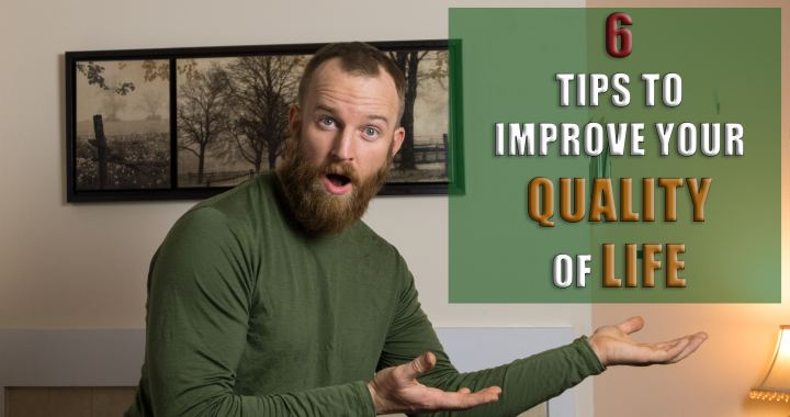 how to improve your quality of life
