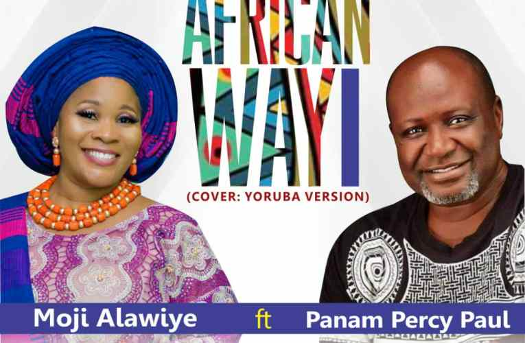 African Way By Moji Alawiye Ft Panam Percy Paul