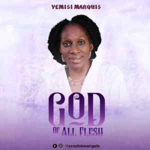 God Of All Flesh