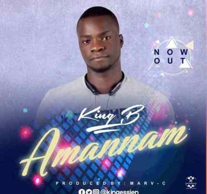 Amannam By King B