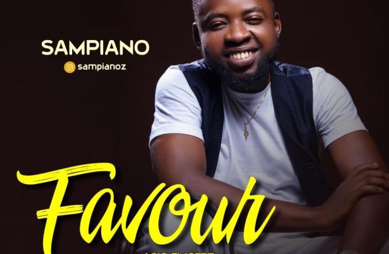 MUSIC: Sampiano – Favour || @Sampiano4christ
