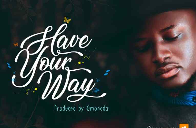 Buzor Ft. Showers Of Glory Choir – Have Your Way