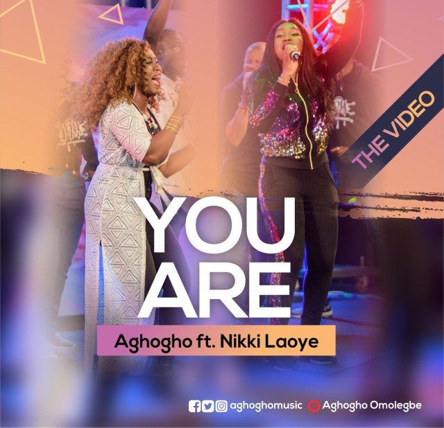 Watch Aghogho - You Are Ft. Nikki Laoye Live Video
