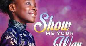 "Show Me Your Way"" & ""Jehovah"""