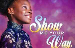 """Show Me Your Way"""" & """"Jehovah"""""""