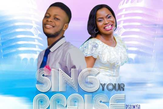 Sing Your Praise - Awarun Emmanuel Ft Fola Eden