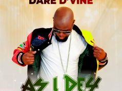 As I Dey – Dare D'vine