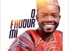 O Favour Mi - Yomi Olabisi Apala