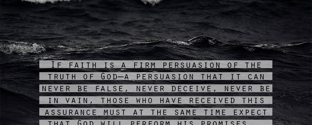 Calvin on Faith & Hope
